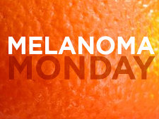 Melanoma Monday225
